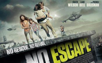 No Escape Movie Wallpaper For Mobile